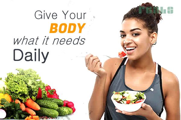 Give Your Body What It Needs Daily