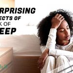 Surprising Effects of Lack of Sleep ( Part 2 )
